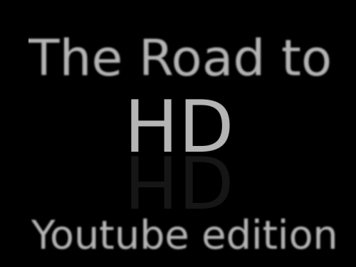 the road to hd